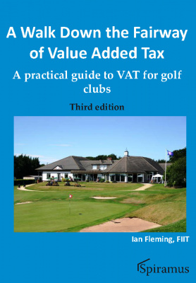 A Walk Down the Fairway of Value Added Tax