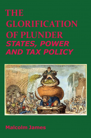 The Glorification of Plunder